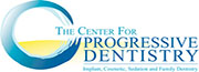 The Center For Progressive Dentistry