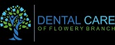 Dental Care Of Flowery Branch