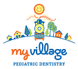 My Village Pediatric Dentistry