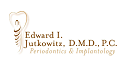 Edward I Jutkowitz, DMD, PC