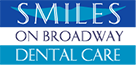 Smiles on Broadway Dental Care