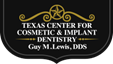 Texas Center for Cosmetic & Implant Dentistry