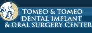 Tomeo & Tomeo Dental Implant & Oral Surgery Center