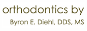Orthodontics by Byron E. Diehl, DDS, MS