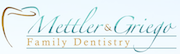 Mettler & Griego Family Dentistry