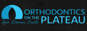 Orthodontics on the Plateau